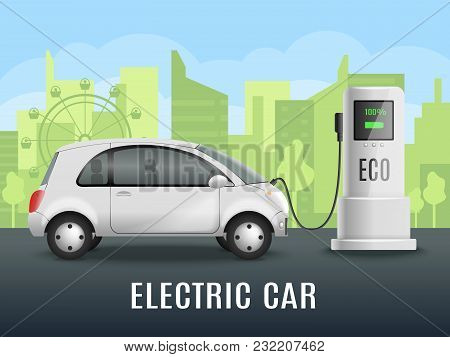 Electric Car Charging Realistic Composition With Electrically Powered Automobile Near Eco Friendly C