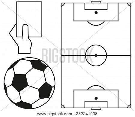 Line Art Soccer Ball, Field, Referee Card Icon Set. Sport Vector Illustration For Gift Card, Flayer,