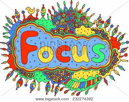 Fairy Tale Art With Mandala And Focus Word. Doodle Lettering Fantasy Artwork. Vector Illustration.