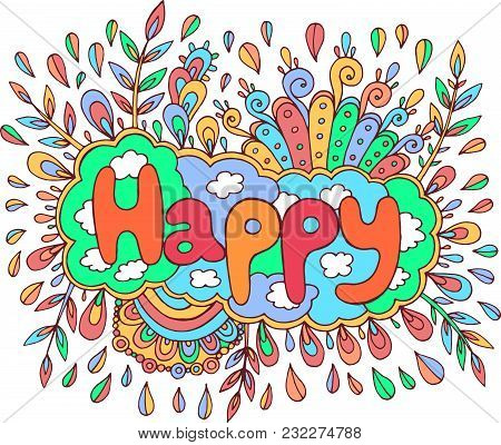 Art With Mandala And Happy Word. Doodle Lettering Fantastic Artwork. Vector Illustration.