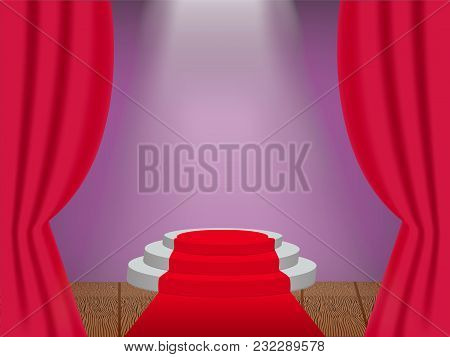 Podium On The Stage With Ray Of Light And Opened Red Curtain. Vector Illustration.