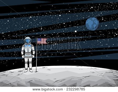 Astronaut With Flag After On Lunar Surface With Spacecraft On Background, Vector Illustration