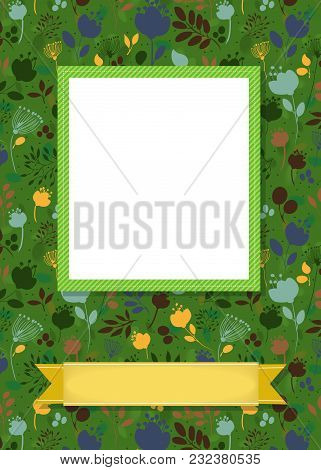 Floral Greeting Card. Graceful Colorful Silhouettes Of Flowers And Plants. Green Frame For Custom Ph