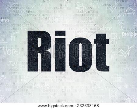 Political Concept: Painted Black Text Riot On Digital Data Paper Background With   Hand Drawn Politi