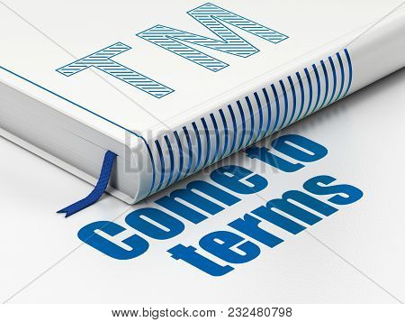 Law Concept: Closed Book With Blue Trademark Icon And Text Come To Terms On Floor, White Background,