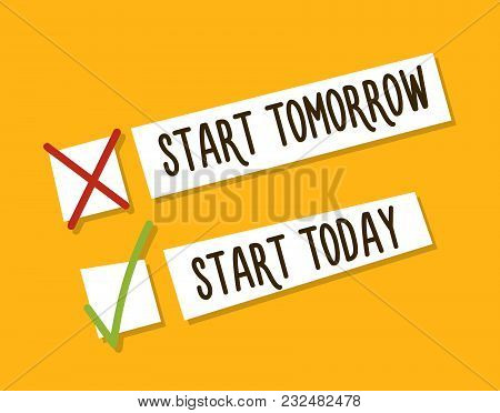 Choosing Between Starting Tomorrow Or Today. Motivational Design. Fight Against Procrastination. Cho
