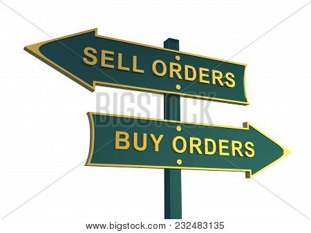 Exchange. Buy Orders. Sell Orders. 3d Rendering Of Direction Indicator Of Sale And Purchase.