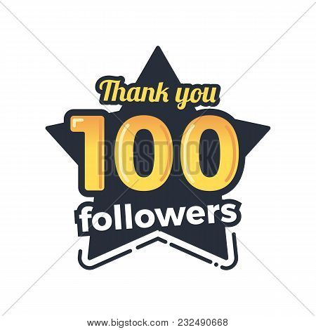 One Hundred Followers Goal Badge. Isolated Vector Thank You Design