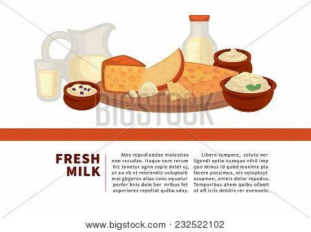 Fresh Milk Internet Promotional Banner With Sample Text. Tasty Cheese, Fresh Curd, Fat Sour Cream An