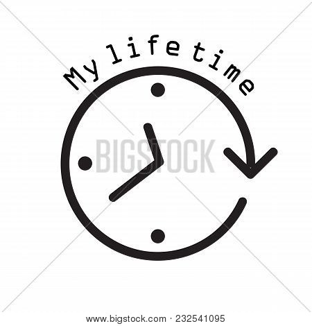 My Life Time Clock Arrow Background Vector Image