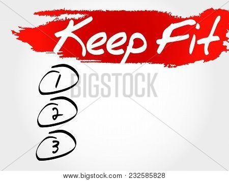 Keep Fit Blank List, Health Concept Background