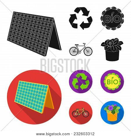Bio Label, Eco Bike, Solar Panel, Recycling Sign.bio And Ecology Set Collection Icons In Black, Flat