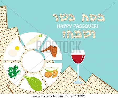 Jewish Holiday Of Passover, Seder Plate, Holiday Symbolic Foods Of Pesach And Wine Cup On Matzah Or