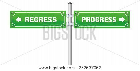 Regress And Progress, Written On Two Signposts. Isolated Vector Illustration On White Background.