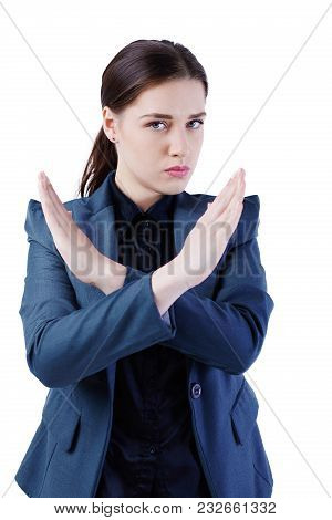 Angry Caucasian Business Woman Showing Stop Hand Sign, Standing Over White Background.
