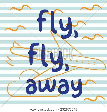 Fly Fly Away With Airplane And Stripe Background. Playful, Cute, And Flexible Doodle Pattern For Bra