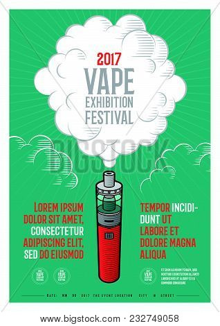 Poster. Vaporizer Festival And Exhibition. Vaporizer With Cloud And Letters In Vintage Style.
