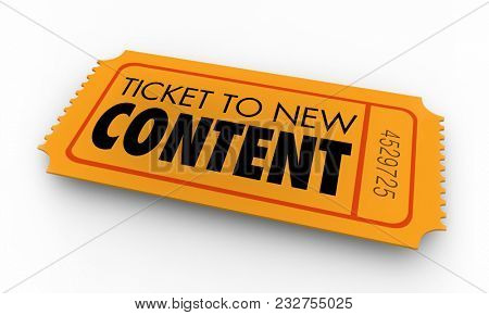 Ticket to New Updated Content Information Resources Words 3d Illustration