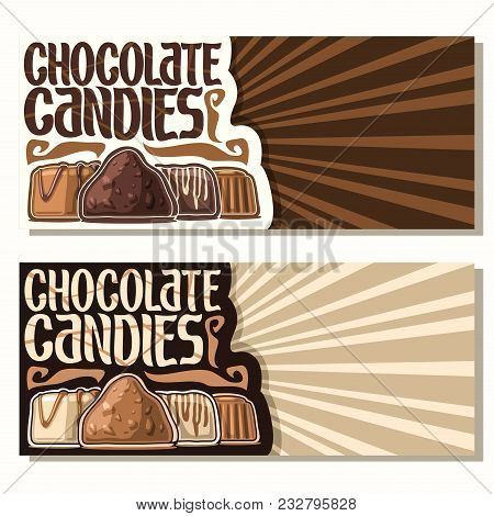 Vector Banners For Chocolate Candies With Copy Space, Swiss Praline, Belgian Bonbons Covered Of Milk