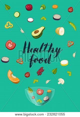 Healthy Food Poster Illustration. Fresh Natural Vegetable, Vegetarian Nutrition, Organic Farming, Ve