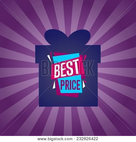 Best Price Sticker On Box Isolated Illustration. Exclusive Offer Tag, Price Discount Poster, Adverti