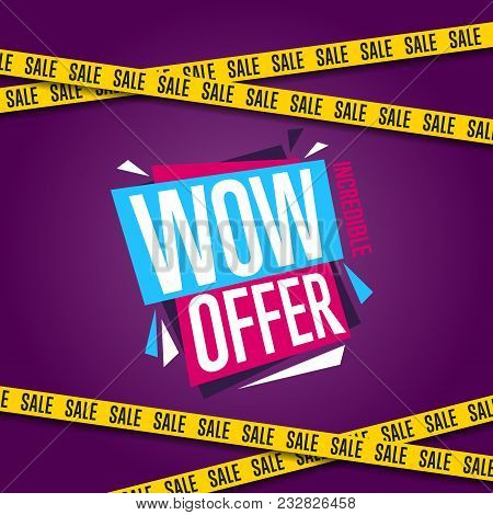 Wow Offer Banner Isolated Illustration. Exclusive Offer Tag, Price Discount Promotion, Advertisement
