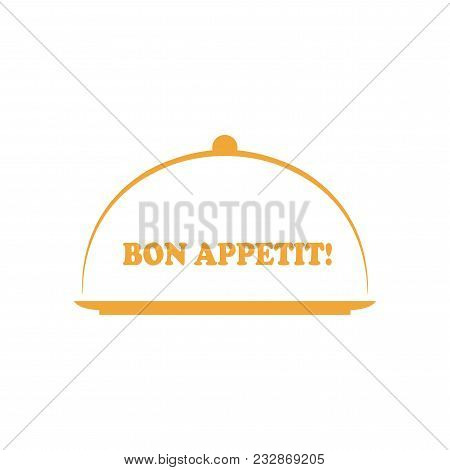 Vector Lettered Phrase Bon Appetit With Platter. Concept Of Yummy Dinner Or Catering.  Menu Logo