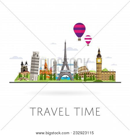 Travel The World. Monument Concept. Road Trip. Tourism. Landmarks On The Globe. Travelling Illustrat