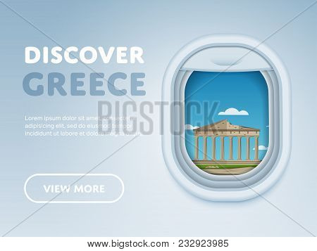 Discover Greece. Traveling The World By Plane. Tourism And Vacation Theme. Attraction Of Airplane Wi