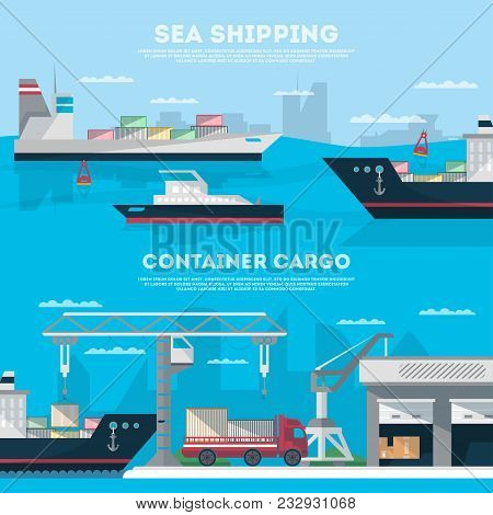 Sea Shipping Banner Set With Cargo Seaport. Maritime Container Transportation, Commercial Seaport Lo