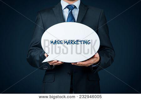 Mass Marketing Concept. Marketing Specialist Hold Bubble Speech With Text Mass Marketing.