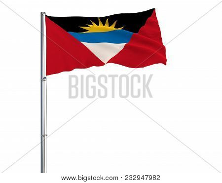 Isolate Flag Of Antigua And Barbuda On A Flagpole Fluttering In The Wind On A White Background, 3d R