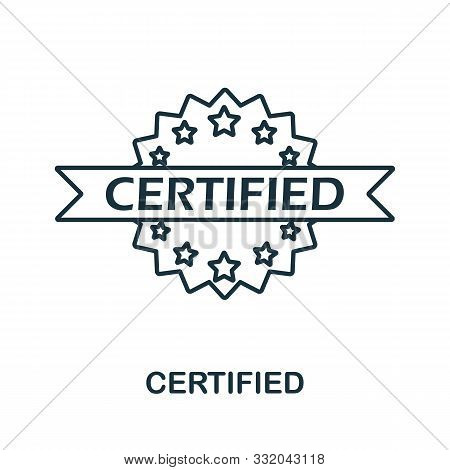 Certified Icon Outline Style. Thin Line Creative Certified Icon For Logo, Graphic Design And More
