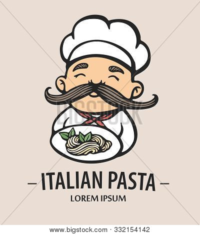 Pasta Logo. Hand Drawn Vector Illustration Of Chef-cooker With A Mustache And Plate With Spaghetti.