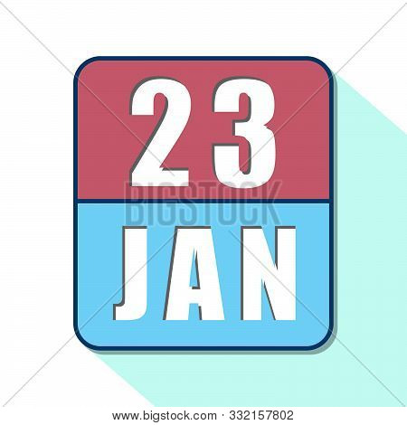 January 23rd. Day 23 Of Month, Simple Calendar Icon On White Background. Planning. Time Management.