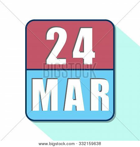 March 24th. Day 24 Of Month, Simple Calendar Icon On White Background. Planning. Time Management. Se