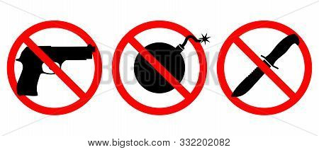 Weapons Are Prohibited Icons Set. Guns, Knives, Bombs Are Banned. Weapons In The Red Prohibition Sig