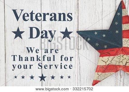 Veterans Day Thank You For Your Service Message With Old Retro Star On A Weathered Whitewash Wood