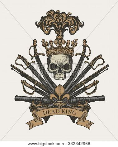 Vector Heraldic Coat Of Arms In Vintage Style With Human Skull In Crown, Sabers, Swords, Cannons And