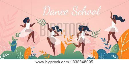Dance School Or Choreography Studio Advertising Flat Banner. Cartoon Pretty Women Characters In Dres