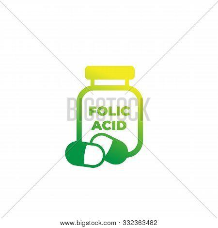 Folic Acid Bottle Icon, Eps 10 File, Easy To Edit