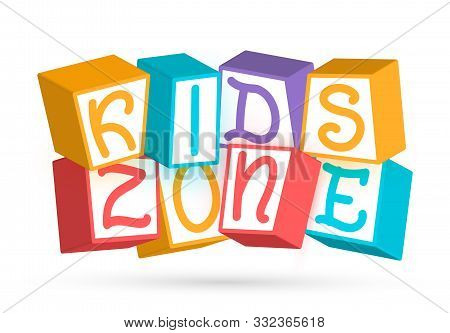 Funny 3d Baby Colorful Cubes With Letters Kids Zone. Playroom For Children Logo Template. Play Area