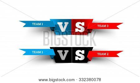Versus Design On White. Blue Team Versus Red Team. Vs Fight Vector Illustration For Poster, Infograp