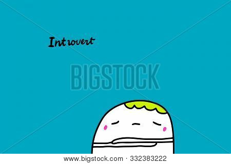 Introvert Hand Drawn Vector Illustration In Cartoon Comic Style Man Closed