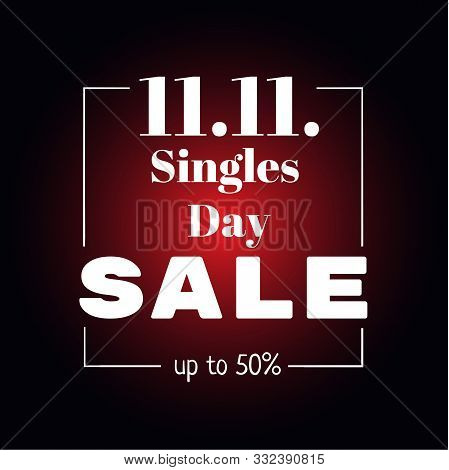 11.11. Single Day Sale, November 11 Chinese Shopping Holiday Poster On Black And Red Background. Dis