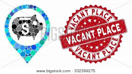 Mosaic Bank Map Marker And Grunge Stamp Seal With Vacant Place Caption. Mosaic Vector Is Created Wit