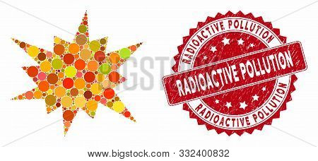 Mosaic Bang And Rubber Stamp Seal With Radioactive Pollution Phrase. Mosaic Vector Is Created With B