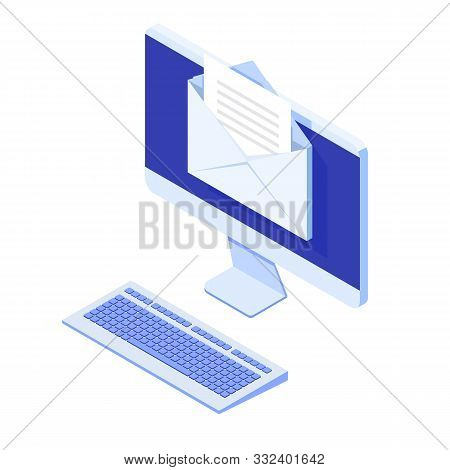 Isometric Desktop With Email Notification. Get E-mail Concept. Vector Illustration