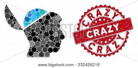 Collage Open Brain And Corroded Stamp Seal With Crazy Phrase. Mosaic Vector Is Composed With Open Br