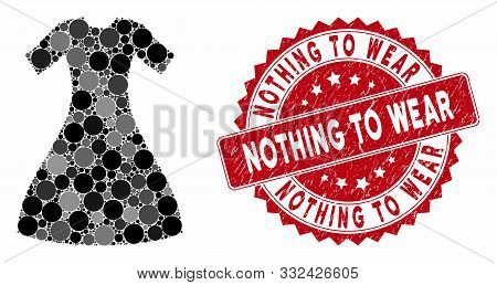 Mosaic Woman Dress And Distressed Stamp Seal With Nothing To Wear Phrase. Mosaic Vector Is Designed